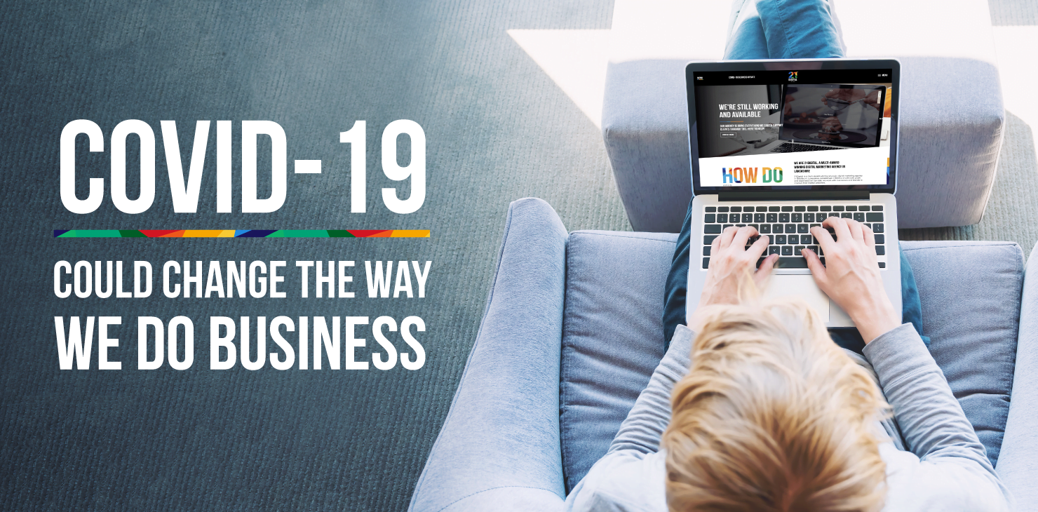 4 ways that Covid-19 could change the way we do business