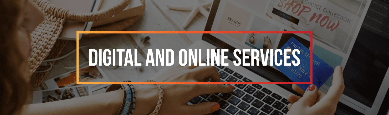 Focus on digital and online services